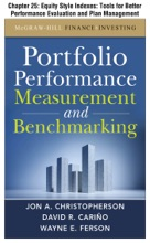 Portfolio Performance Measurement and Benchmarking, Chapter 25 - Equity Style Indexes: Tools for Better Performance Evaluation and Plan Management