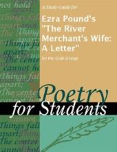 A Study Guide For Ezra Pound's