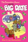 The Berenstain Bears Chapter Book The Big Date
