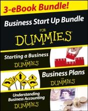 Business Start Up For Dummies Three e-book Bundle: Starting a Business For Dummies, Business Plans For Dummies, Understanding Business Accounting For Dummies