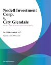 Nodell Investment Corp V City Glendale