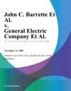 John C Barrette Et Al V General Electric Company Et Al
