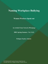Naming Workplace Bullying: Women Workers Speak Out