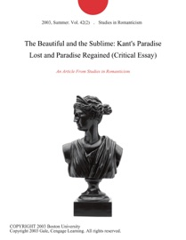 The Beautiful And The Sublime Kant S Paradise Lost And Paradise Regained Critical Essay
