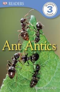 DK Readers L3: Ant Antics (Enhanced Edition)