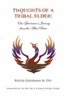 Thoughts Of A Tribal Elder