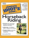 The Complete Idiots Guide To Horseback Riding