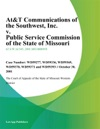 AtT Communications Of The Southwest Inc V Public Service Commission Of The State Of Missouri