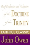 Brief Declaration And Vindication Of The Doctrine Of The Trinity