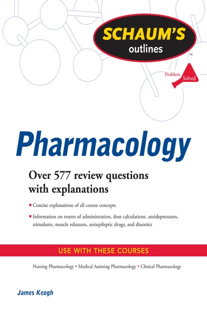 Schaums Outline Of Pharmacology By James Keogh On IBooks