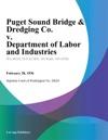 Puget Sound Bridge  Dredging Co V Department Of Labor And Industries