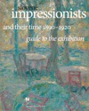 Slovene Impressionists And Their Time 1890-1920 Guidebook