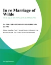 In Re Marriage Of Wilde