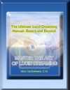 The Ultimate Lucid Dreaming Manual
