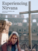 Bruce Pavitt - Experiencing Nirvana: Grunge in Europe, 1989  artwork