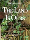 The Land Is Ours
