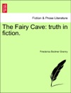 The Fairy Cave Truth In Fiction