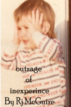 Outrage Of Inexperience