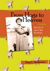 From Hogs To Heaven