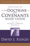 The Doctrine And Covenants Made Easier Part 1