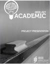 IEEE-IST Academic Project Presentation