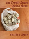 101 Credit Score Quick Fixes
