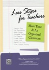 Less Stress For Teachers More Time  An Organized Classroom
