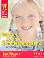 Was Kinder wissen wollen – Woher kommen Sommersprossen?