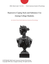 Repressive Coping Style And Substance Use Among College Students