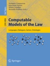 Computable Models Of The Law