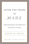 After The Trade Is Made Revised Ed