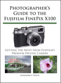 Photographer's Guide to the Fujifilm FinePix X100