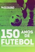 150 anos de futebol
