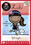 Lotus Lane 3 Lulu My Glamorous Life