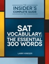 The Insiders Complete Guide To SAT Vocabulary