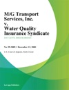 MG Transport Services Inc V Water Quality Insurance Syndicate