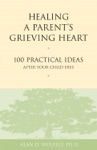 Healing A Parents Grieving Heart