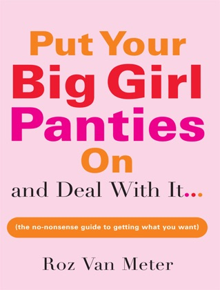 Put Your Big Girl Panties On and Deal wit... image