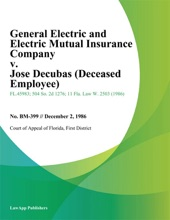 General Electric and Electric Mutual Insurance Company v. Jose Decubas (Deceased Employee)