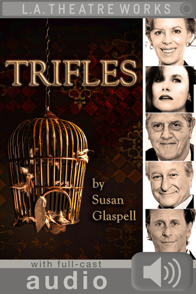 Trifles (with audio)