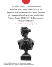 Research Note: Issues Of Production Vs. Reproduction/Maintenance Revisited: Towards An Understanding Of Arizona's Immigration Policies (Social THOUGHT & Commentary) (Viewpoint Essay)