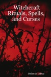 Witchcraft Rituals Spells And Curses