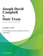 Joseph David Campbell V. State Texas