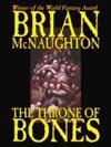 Throne Of Bones World Fantasy Award-Winner