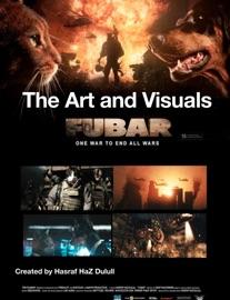 THE ART AND VISUALS OF FUBAR
