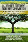 Alzheimers Treatment Alzheimers Prevention A Patient And Family Guide 2012 Edition