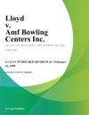 Lloyd V Amf Bowling Centers Inc