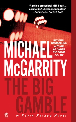 Michael McGarrity - The Big Gamble