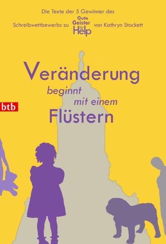 Anne-Catrin Jacob, Marc Bensch, Ewa Zeibig, Jenny Bünnig & Lolita Büttner - Veränderung beginnt mit einem Flüstern