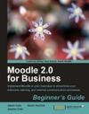 Moodle 20 For Business Beginners Guide